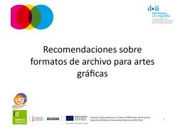 Recomendaciones sobre formatos de archivo para artes