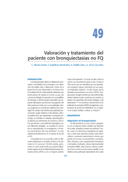 Valoración y tratamiento del paciente con bronquiectasias no FQ