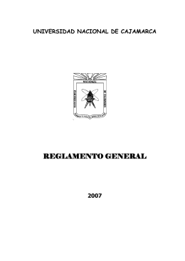 Reglamento General - Universidad Nacional de Cajamarca