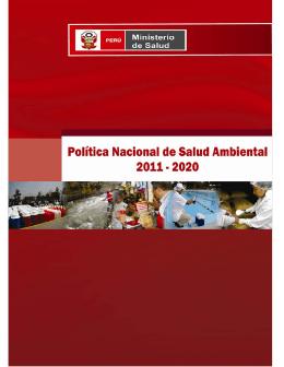 Política Nacional de Salud Ambiental 2011 – 2020