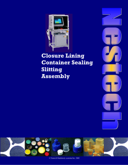 Closure Lining Container Sealing Slitting Assembly
