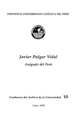 Javier Pulgar Vidal - Pontificia Universidad Católica del Perú