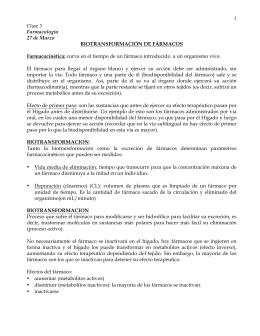 1 Clase 3 Farmacología 27 de Marzo BIOTRANSFORMACIÓN DE