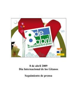8 de abril 2009 Día Internacional de los Gitanos Seguimiento de