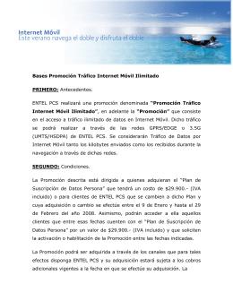Bases Promoción Tráfico Internet Móvil Ilimitado PRIMERO