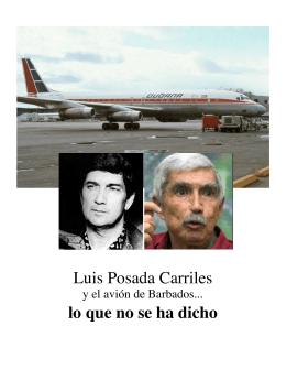 Luis Posada Carriles lo que no se ha dicho