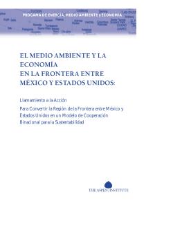 el medio ambiente y la economía en la frontera entre méxico y
