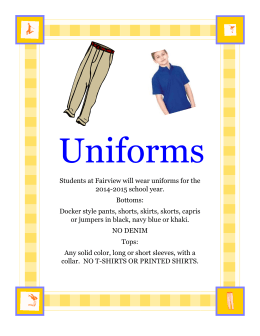 Students at Fairview will wear uniforms for the 2014