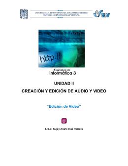 UNIDAD II CREACIÓN Y EDICIÓN DE AUDIO Y VIDEO