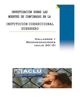 investigación sobre las muertes de confinados en la institución