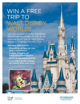 WIN A FREE TRIP TO WALT DISNEY WORLD!