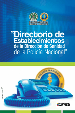"""""""Directorio de - Dirección de Sanidad Policía Nacional"""