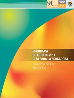 Programa de Preescolar 2011. - Secretaría de Educación Pública