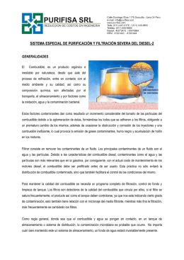 sistema especial de purificación y filtración severa del