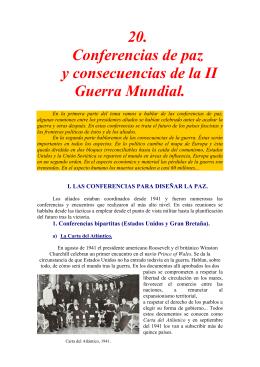 20. Conferencias de paz y consecuencias de la II Guerra Mundial.