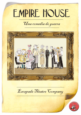 Una comedia de guerra Escapade Theatre Company