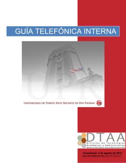 GUÍA TELEFÓNICA INTERNA - Universidad de Puerto Rico, Recinto