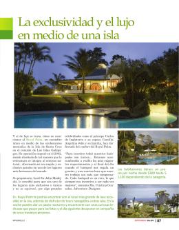 La exclusividad y el lujo en medio de una isla
