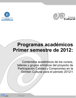 Programas académicos Primer semestre de 2012: