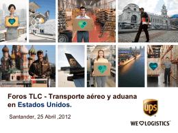 Foros TLC - Transporte aéreo y aduana en Estados Unidos.