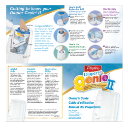 Getting to know your Diaper Genie® II Congratulations!