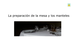 La preparación de la mesa y los manteles