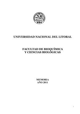 Memoria Institucional año 2011 - Facultad de Bioquímica y Ciencias