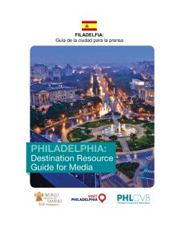 FILADELFIA: Guía de la ciudad para la prensa