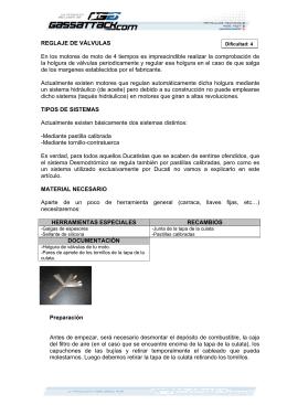 REGLAJE DE VÁLVULAS En los motores de moto de 4