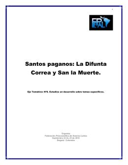 Santos paganos: La Difunta Correa y San la Muerte.