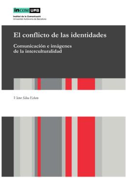 El conflicto de las identidades. Comunicación e imágenes de la