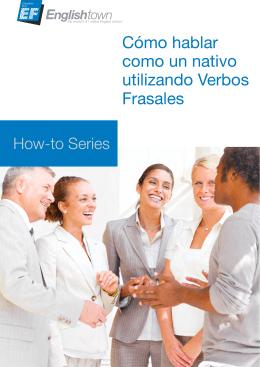 Cómo hablar como un nativo utilizando Verbos Frasales