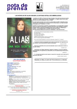 LAS NOVELAS DE ALIAS SIGUEN LA EXITOSA