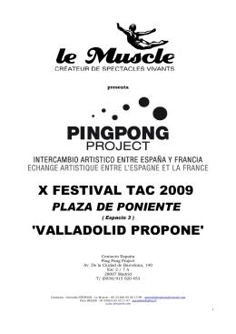 X FESTIVAL TAC 2009 `VALLADOLID PROPONE`