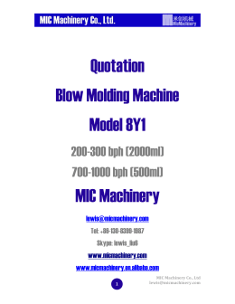 Quotation Blow Molding Machine Model 8Y1 MIC Machinery