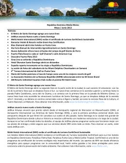 República Dominica Media Memo Mayo / Junio 2013 Noticias: • El