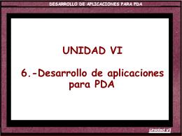 UNIDAD VI 6.-Desarrollo de aplicaciones para PDA