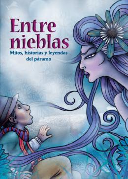 Entre Nieblas: mitos y leyendas del páramo - Versión