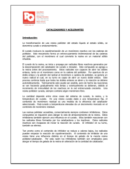 CATALIZADORES Y ACELERANTES Introducción: La