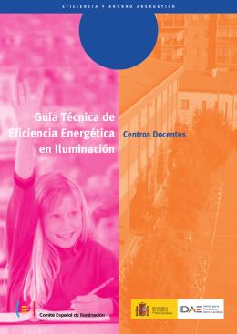 Guía técnica de eficiencia energética en iluminación: centros