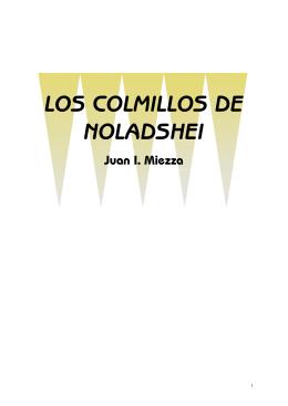 Miezza, Juan I - Los Colmillos de Noladshei