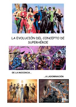 La evolución del concepto de superhéroe