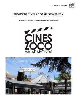 dossier de prensa - Cines Zoco Majadahonda