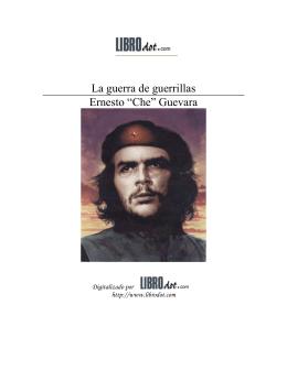 """La guerra de guerrillas Ernesto """"Che"""" Guevara"""