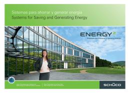 Sistemas para ahorrar y generar energía Systems for