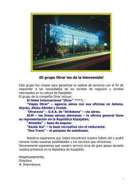 """Otrar"" (ver presentación Otrar Group)"