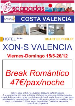 XON-S VALENCIA Break Romántico 47€/pax/noche