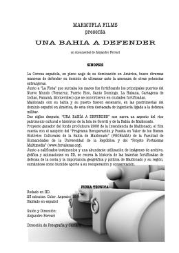 MARMUFLA FILMS presenta UNA BAHIA A DEFENDER