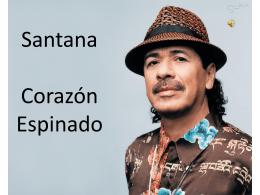 Santana Corazón Espinado