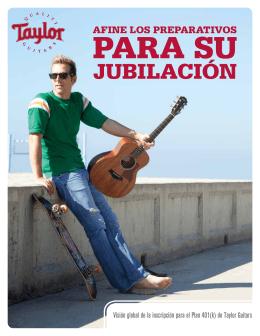 JUBILACIÓN - Taylor Guitars Retirement Plan
